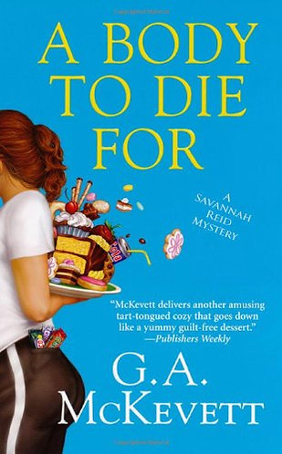 A Body To Die For by Mckevett G.A.
