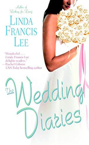 The Wedding Diaries by Lee Linda Francis