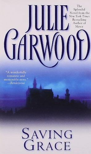 Saving Grace by Garwood Julie