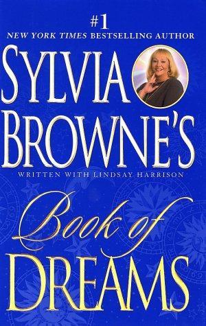 Book Of Dreams by Browne Sylvi