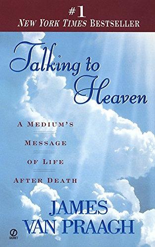 Talking To Heaven by Van Praagh J