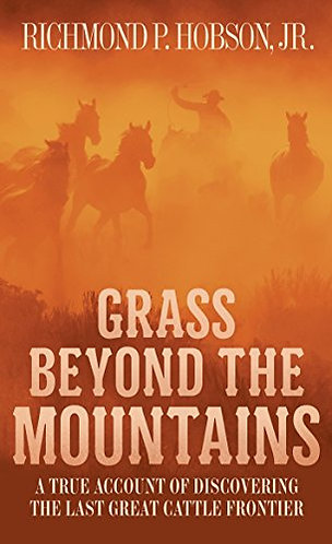 Grass Beyond the Mountains by Hobson Richmond