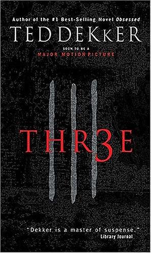 THR3E by DEKKER TED