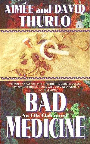 Bad Medicine by Thurlo A