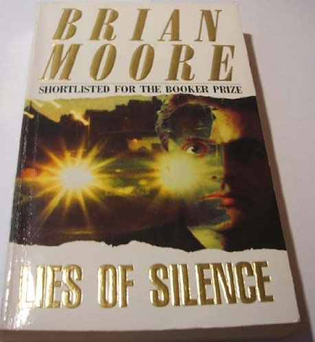 Lies Of Silence by Moore B