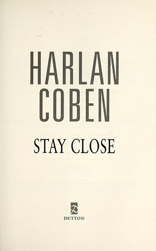 Stay Close by Coben Harlan