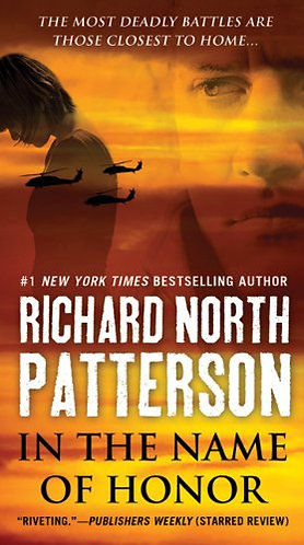 In The Name of Honor by Patterson Richard North