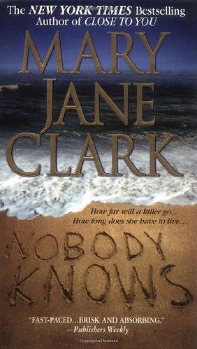 Nobody Knows by Clark Mary Jane