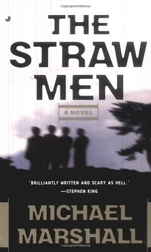 The Straw Men by Marshall Michael