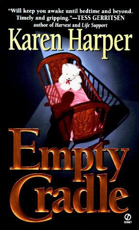 Empty Cradle by Harper K