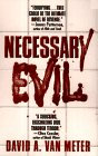 Necessary Evil by Van Meter David A.
