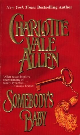 Somebody's Baby by Allen Charlotte Vale