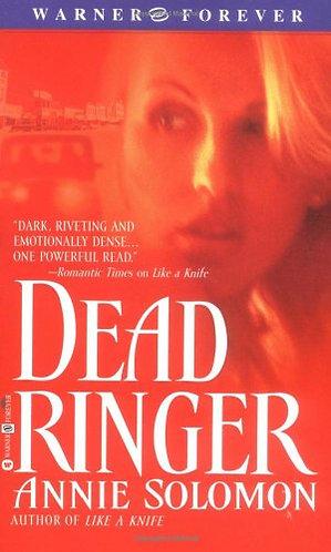 Dead Ringer by Solomon Anni