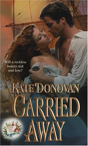 Carried Away by Donovan Kate