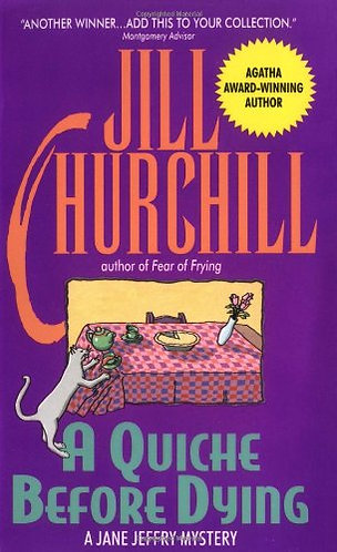 A Quiche Before Dying by Churchill J