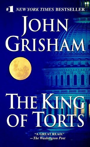 The King Of Torts by Grisham John