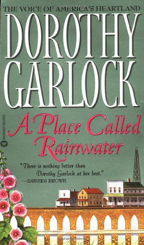 A Place Called Rainwater by Garlock D