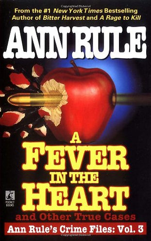 A Fever In The Heart by Rule Ann