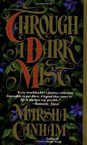 Through A Dark Mist by Canham Marsha