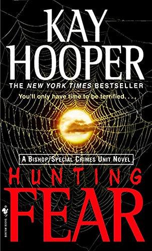 Hunting Fear by Hooper Kay