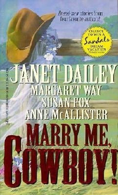 Marry Me  Cowboy! by Multi
