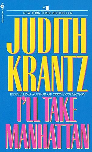 I'll Take Manhattan by Krantz Judith