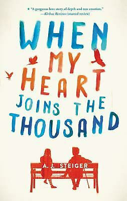 WHEN MY HEART JOINS THE THOUSAND by STEIGER A.j.