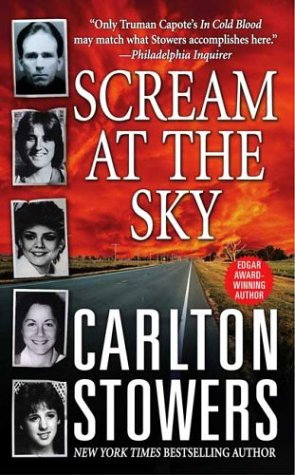 Scream At The Sky by Stowers Carlton