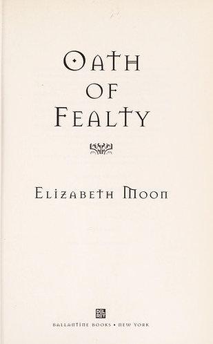 Oath of Fealty by Moon Elizabe