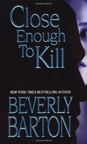 Barton Beverly - Close Enough To Kill