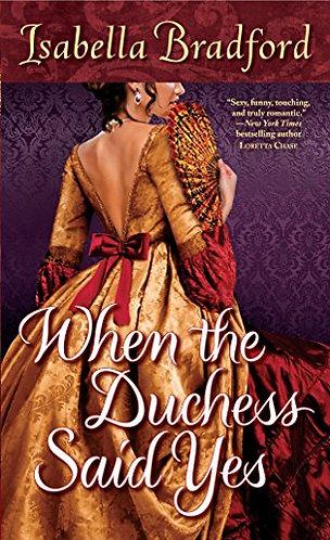 Bradford Isabella - When The Duchess Said Yes
