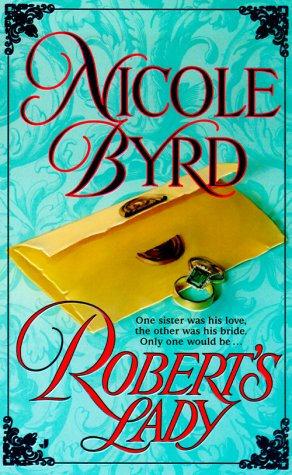 Byrd Nicole - Robert's Lady