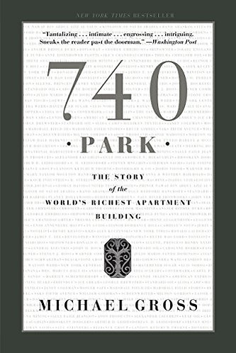 740 PARK by Gross Michael