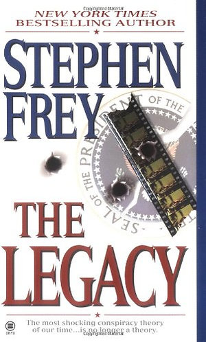 The Legacy by Frey Stephen