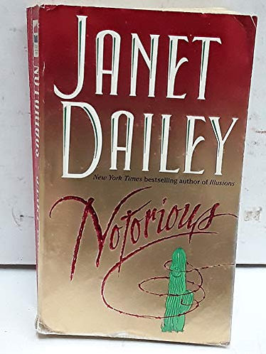 Notorious by Dailey Janet