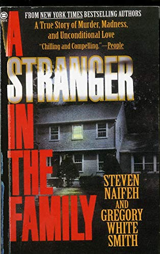 A Stranger In The Family by Naifeh Steven