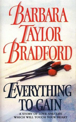Bradford Barbara Taylor - Everything To Gain