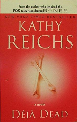 Deja Dead by Reichs Kathy