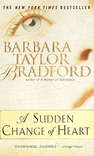 Bradford Barbara Taylor - A Sudden Change Of Heart