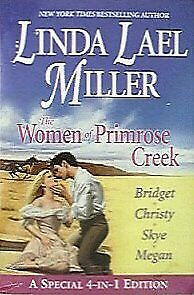 The Women of Primrose Creek by Miller Linda Lael