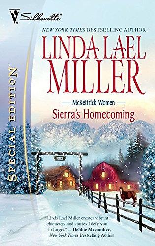 Sierra's Homecoming by Miller Linda Lael