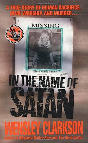 In The Name Of Satan by Clarckson W