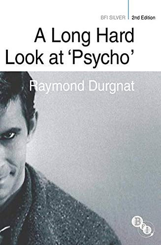 A Long Hard Look at Psycho by Durgnat Raymond