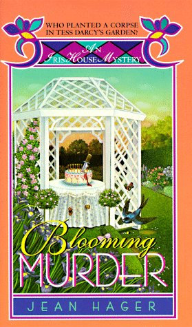 Blooming Murder by Hager Jean