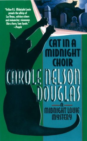Cat In A Midnight Choir by Douglas Carole Nelson