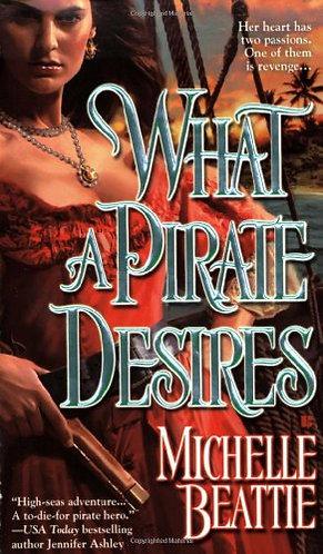 Beattie Michelle - What A Pirate Desires