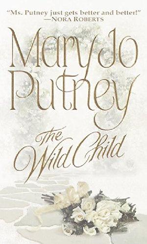 The Wild Child by Putney Mary Jo