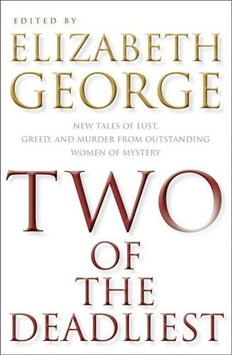 Two of the Deadliest by George Elizabeth