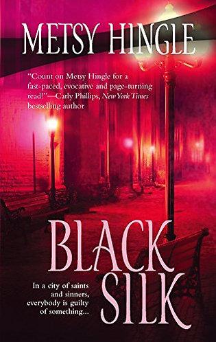 Black Silk by Hingle M
