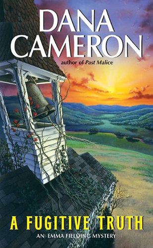 A Fugitive Truth by Cameron Dana